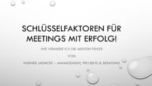 Erfolgreiche Meetings - die Schlüsselfaktoren